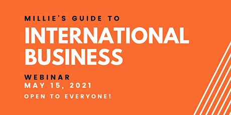 WEBINAR | Millie's Guide to International Business tickets