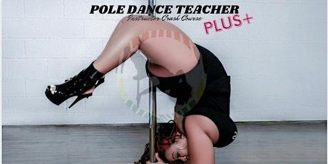 PLUS SIZE Pole Dance Teacher Instructors Crash Course tickets