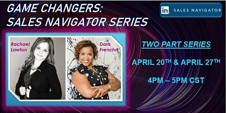 Series:  Game Changers - Sales Navigator tickets
