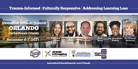 November 2021 Innovative Schools Summit ORLANDO tickets