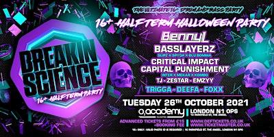Breakin Science 16+ Halloween Half Term Party Poster