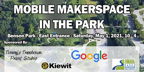 Mobile Makerspace in the Park - Benson Park tickets