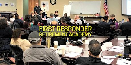 First Responder Retirement Academy tickets