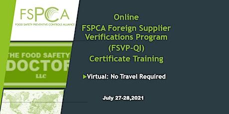 FSPCA Foreign Supplier Verification Program (FSVP-QI) Training tickets