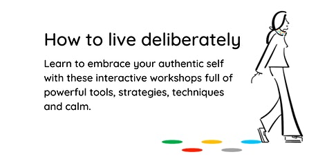 How to live deliberately - September tickets