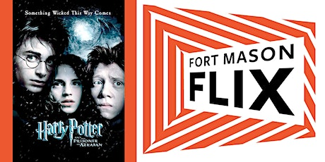 FORT MASON FLIX: Harry Potter & the Prisoner of Azkaban tickets