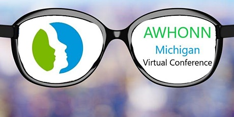 AWHONN Michigan presents: 2020 Vision in 2021  Knowledge Put into Action tickets