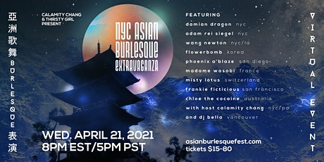 The New York Asian Burlesque Extravaganza, A Virtual Event! tickets