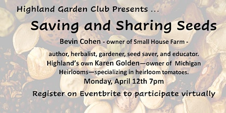 Saving and Sharing Seeds - Bevin Cohen and Karen Golden - Zoom tickets