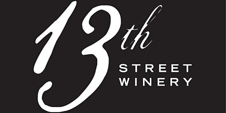 Wines of 13th Street Winery - A ' VIRTUAL' EVENT tickets