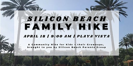 Silicon Beach Family Hike | Playa Vista  | April 18, 2021 tickets