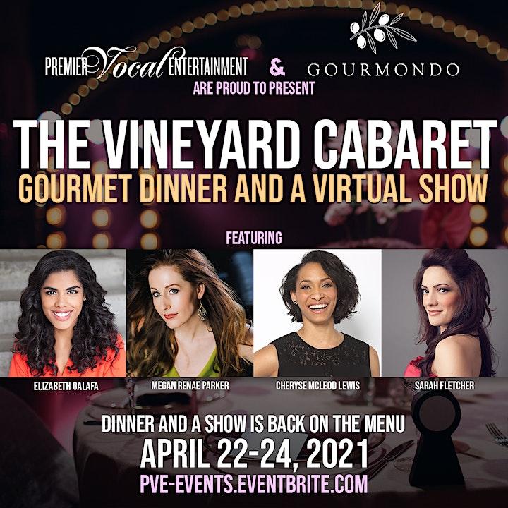 PVE/Gourmondo present THE VINEYARD CABARET: Gourmet Dinner & A Virtual Show image