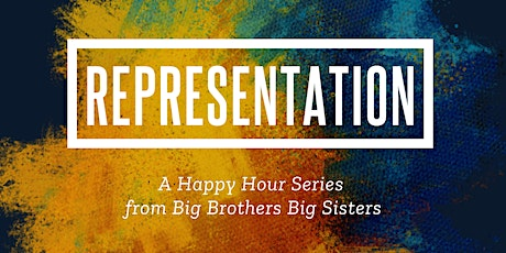 BBBS Representation Happy Hour - Become a Mentor tickets