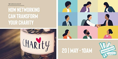 How Networking Can Transform Your Charity tickets