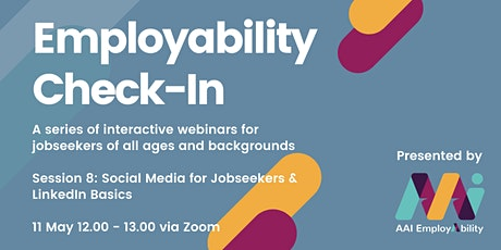 Employability Check-In: Social Media for Jobseekers & LinkedIn Basics tickets