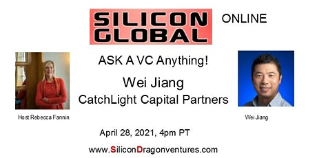 Ask China-US VC Anything! Wei Jiang, CatchLight Capital tickets