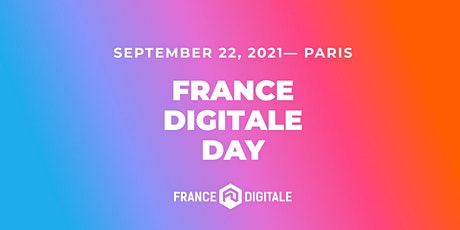 France Digitale Day 2021 — #FDDAY billets