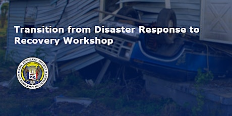 Transition from Disaster Response to Recovery Workshop tickets