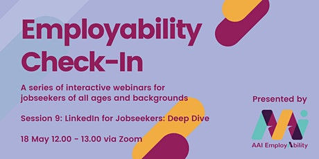 Employability Check-In: LinkedIn for Jobseekers - Deep Dive tickets