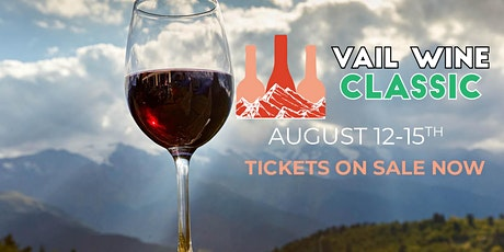 2021 Vail Wine Classic tickets