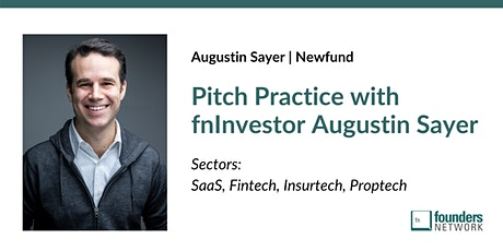 Pitch Practice w/ fnInvestor Augustin Sayer tickets