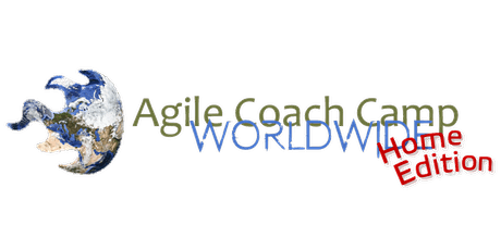 Agile Coach Camp Worldwide (Home Edition) 2021 - 11-13 June 2021 tickets