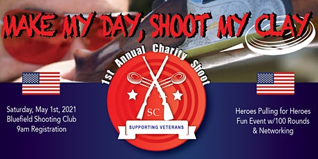 1st Charity Clay Shoot for Veterans  - Make My Day, Shoot My Clay tickets