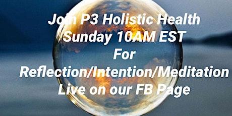 Sunday-Reflection/Intention/Meditation tickets