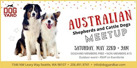 Australian Shepherds & CattleDogs Meetup at the Dog Yard tickets