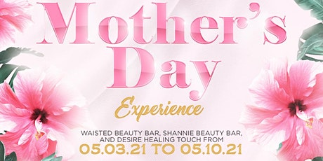 Mother's Day experience tickets