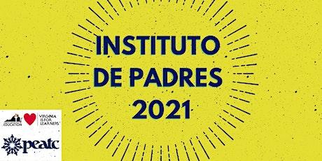 Instituto de Padres 2021 (en Español) entradas