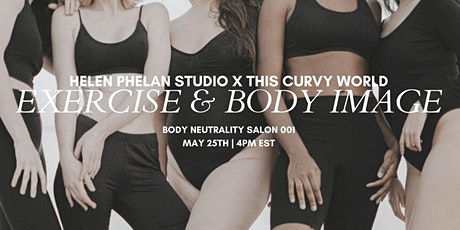 Body Neutrality Salon 001: Exercise & Body Image with Margeaux House tickets