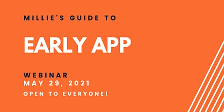WEBINAR | Millie's Guide to Early APP tickets