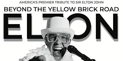 Elton Live – Beyond the Yellow Brick Road