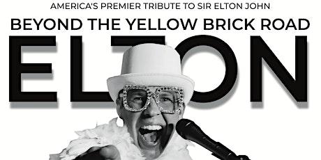 Elton Live - Beyond the Yellow Brick Road tickets