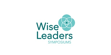 Wise Leaders Symposium with Simone Boer, Glenn Capelli, and Ian Berry tickets
