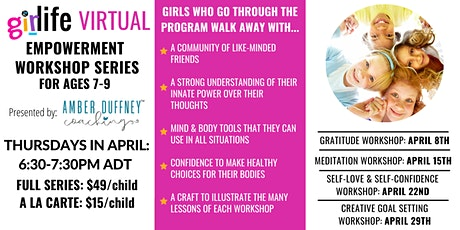 GiRLiFE Empowerment Meditation Workshop for ages 7-9 Tickets