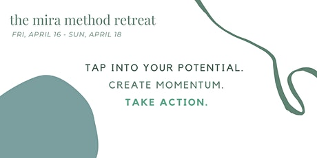 The Mira Method's Transformation Retreat tickets