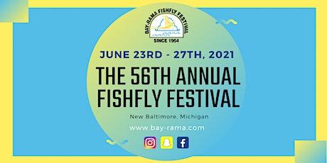 The 56th Annual Bay-Rama Fishfly Festival tickets