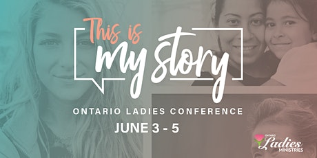 This is My Story Ontario Ladies Conference tickets