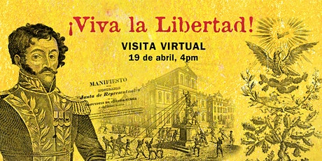 Visita virtual: ¡Viva la Libertad! boletos