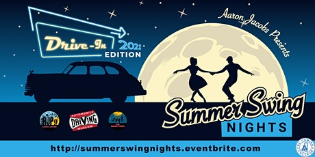 Summer Swing Nights 2021 - DRIVE-IN Edition tickets