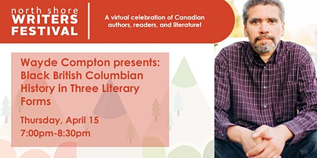 Wayde Compton: Black British Columbian History in 3 Literary Forms tickets