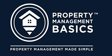 """PROPERTY MANAGEMENT BASICS: LIVE Online Course Recording """"Watch Event"""" tickets"""