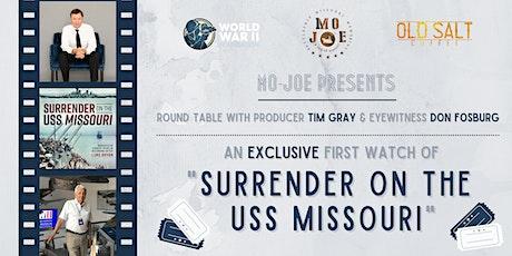 Surrender on the USS Missouri - Film Premiere & Talk Story tickets