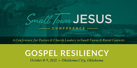 Small Town Jesus Conference 2021 tickets