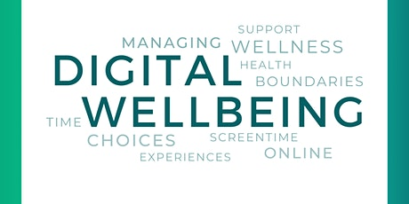 Selfcare Saturday... Digital Wellbeing Edition tickets