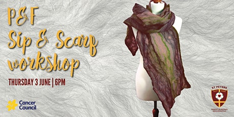 2021 St Peters P&F Sip & Scarf Workshop tickets