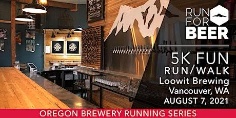 Beer Run - Loowit Brewing | 2021 OR Brewery Running Series tickets