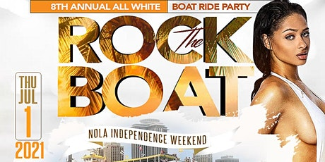 ROCK THE BOAT 2021 ALL WHITE BOAT RIDE PARTY | INDEPENDENCE DAY WEEKEND tickets